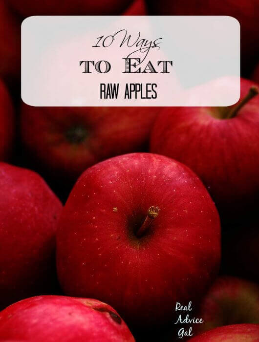 10 ways to eat raw apples