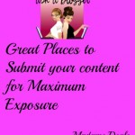Ask a Blogger: Places to submit your content