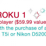 Cyber Monday Deal – Free Roku with Canon or Nikon Camera Purchase