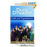 Free Kindle Book: Duck Dynasty Faith and Togetherness