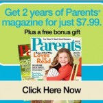 Parents Magazine 2 year subscription only $7.99