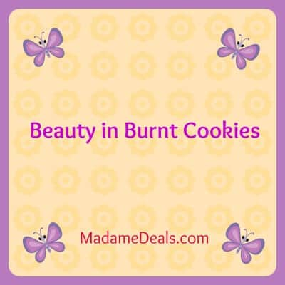 beauty in burnt cookies