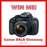 Best Canon DSLR Camera Giveaway #WinCanonDSLR