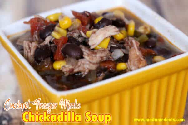 Crockpot Freezer Meals: Chickadilla Soup