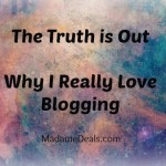 Why I Really Love Blogging