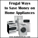 Frugal Ways to Save Money:  Home Appliances Sale