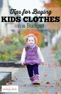 Check out these tips on how to buy Kids Clothes on a Budget