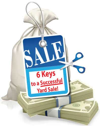 6 Keys to a Successful Yard Sale