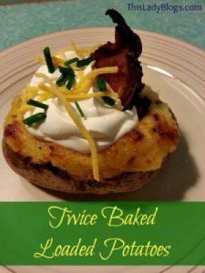Twice Baked Loaded Potatoes
