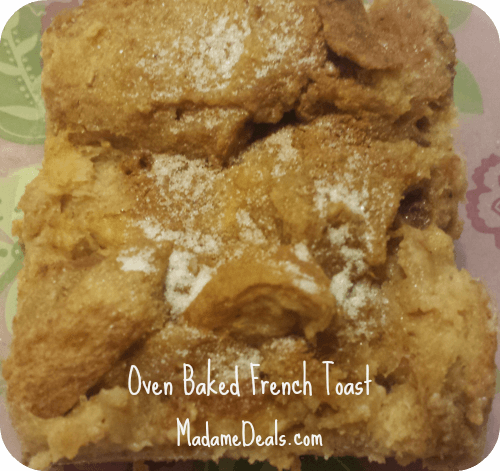 Oven Baked French Toast Recipe for Kids