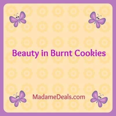 beauty in burnt cookies