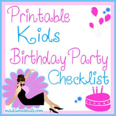 Kids Birthday Party Checklist  Madame Deals
