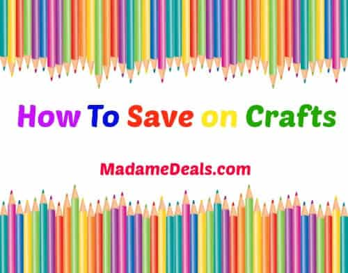 How to Save on Crafts