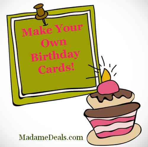 make your own birthday cards