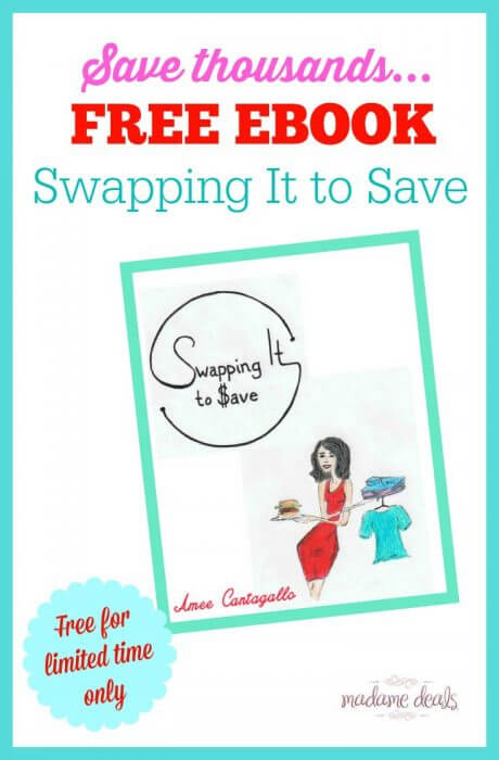 "Learn more about saving thousands with my free ebook. For a limited time only, get the ebook ""Swapping It to Save"" for FREE!"