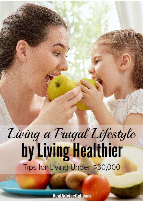 Healthy Living While Living Under $30,000