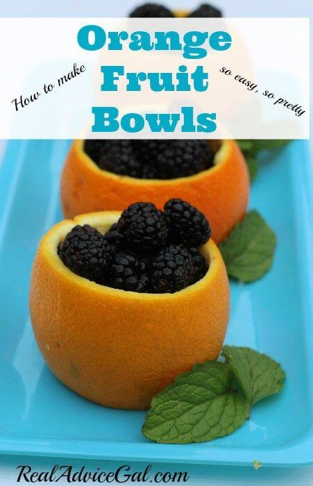 How to hollow out oranges to use as fruit bowls filed with blackberries so easy so pretty