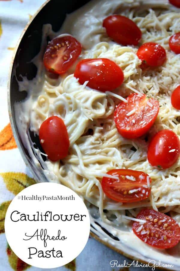 Cauliflower Alfredo Pasta Recipe #HealthyPastaMonth