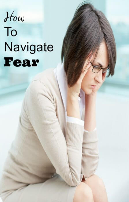 Have to navigate fear
