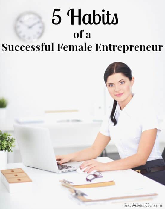 5 Habits of a Successful Female Entrepreneur