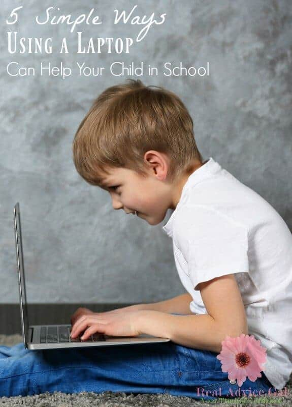 5 Simple Ways Using a Laptop Can Help Your Child in School
