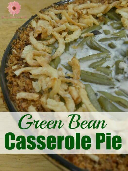 Green Bean Casserole Pie is the perfect way to shake up your family's favorite Thanksgiving side dish
