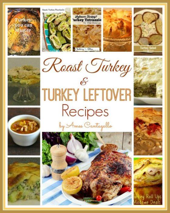 Roast Turkey and Turkey Leftover Recipes
