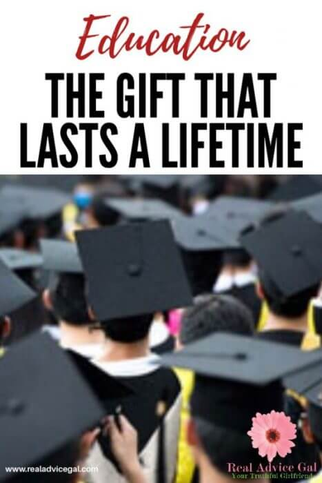 The Gift of Education is a Gift that will Last a Lifetime