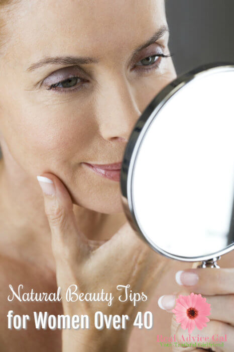 Natural Beauty Tips for Women Over 40 - Real Advice Gal