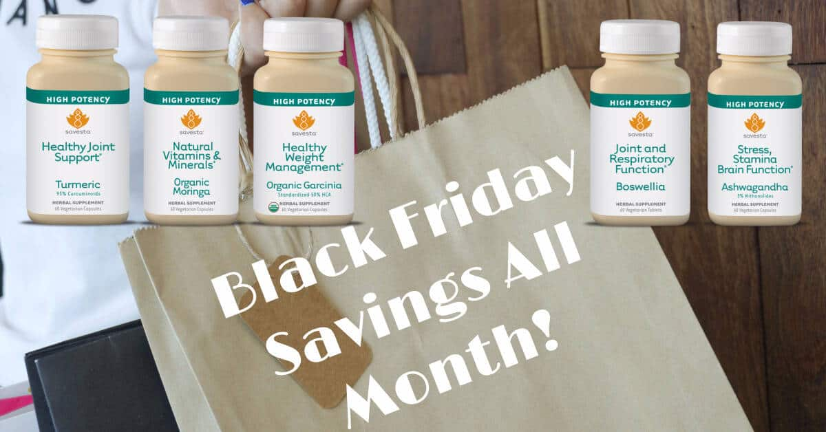 "Stock up on your favorite Savesta Supplements! It's Black Friday Savings All Month, save 50% on all Savesta Ayurvedic supplement using the coupon code ""BlFri17."" Plus, make sure to join our Savesta giveaway below for a chance to win 5 products."
