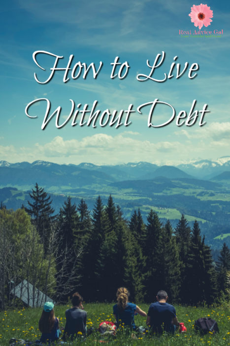 Learn how to live without debt. Get our tips on how to get out of debt.