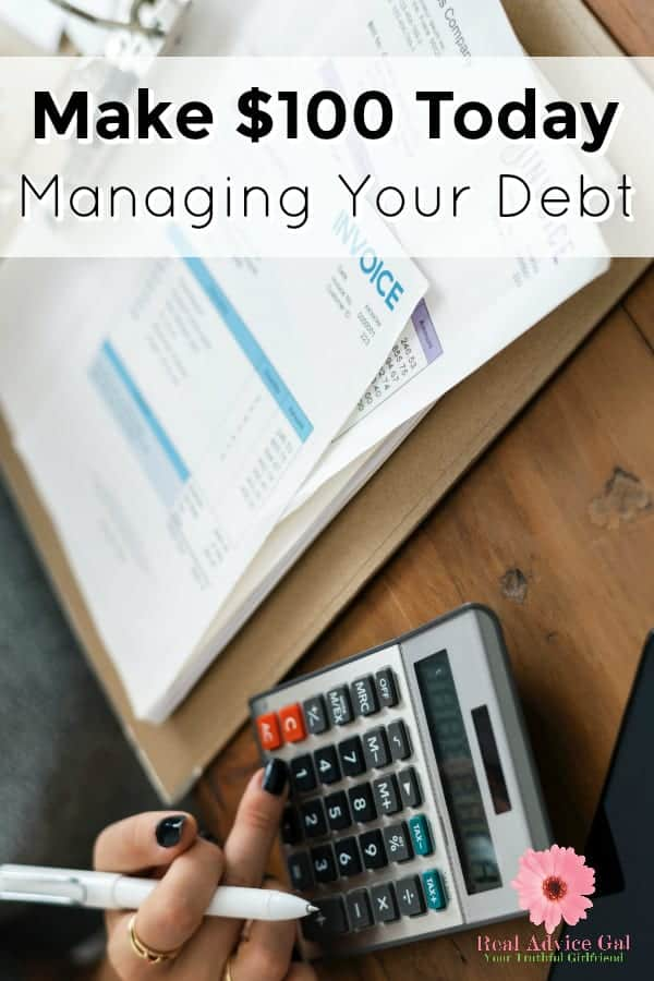 Did you know that you can easily make $100 today just by managing your debts? Read my post to find out how.